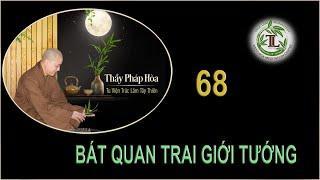 Từng Giọt Sữa Thơm 68 - Thầy Thích Pháp Hòa (Tv Trúc Lâm, Ngày 01.10.2020)