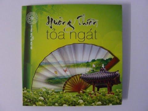 Hương Thiền Tỏa Ngát - Âm Nhạc Phật Giáo