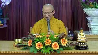 Thích Hạnh Tuệ | Phật Pháp Căn Bản - Ngũ Giới 2