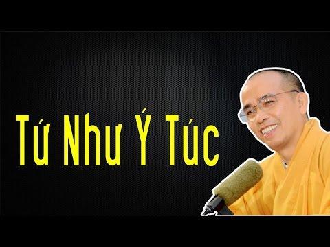 Bước đầu học Phật kỳ 29: Tứ như ý túc