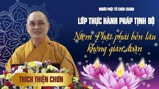Niệm Phật phải bền lâu không gián đoạn