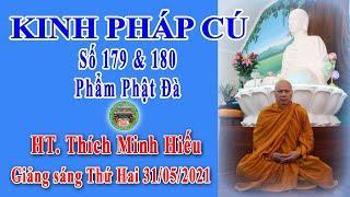 Kinh Pháp Cú Số 179 & 180   HT Thích Minh Hiếu Giảng