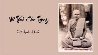 Về Tính Cẩn Trọng - TS Ajahn Chah