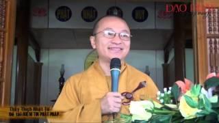 Niềm tin Phật Pháp (18/02/2013) video do Thích Nhật Từ giảng