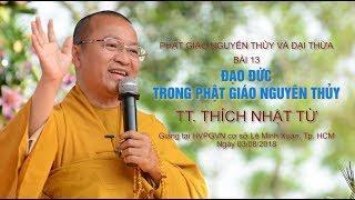 Bài 13: Đạo đức trong Phật giáo nguyên thủy