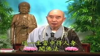 Kinh Vô Lượng Thọ (Giảng Lần Thứ 10, 1998) (Tập 159 Và 160)