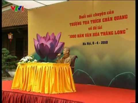 """Buổi nói chuyện của TT. Thích Chân Quang về đề tài """"1000 năm văn hóa Thăng Long"""""""