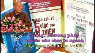 Phương pháp nghiên cứu chuyên ngành Phật học- Cách tìm tư liệu NC