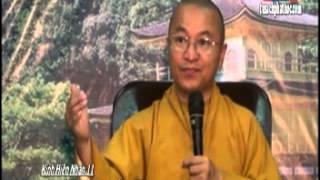 Kinh Hiền Nhân 11: Nhân Quả và Luật Pháp (19/08/2012) video do Thích Nhật Từ giảng