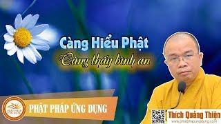 Càng Hiểu Phật Càng Thấy Bình An (KT89)