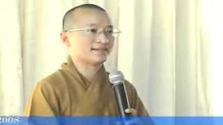 Sống vui sống khỏe (13/02/2008) video do Thích Nhật Từ giảng
