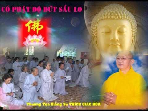 Có Phật Độ Dứt Sầu Lo