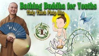 Bathing The Buddha for youths  - Truclam Monastery