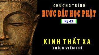 Bước Đầu Học Phật Kỳ 43: Kinh thất xa