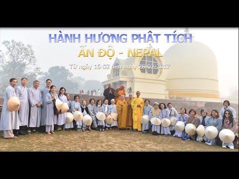 Hành hương Ấn Độ-Nepal 02-2017- P1 - TT. Thích Nhật Từ