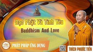 Đạo Phật Và Tình Yêu English Subtitle (Buddhism And Love)