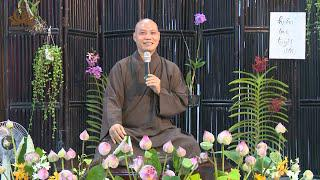 Pháp thoại Quán Chiếu Cảm Xúc | Thầy Trí Chơn