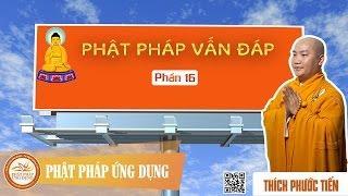 Phật pháp vấn đáp (Kỳ 16: 23/09/2012)