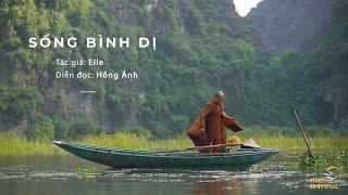 Sống bình dị | Nguồn: Tạp chí Elle | Diễn đọc: Hồng Ánh