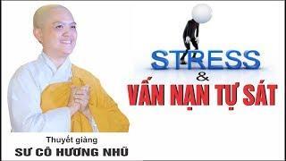 Stress Và Vấn Nạn Tự Sát