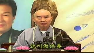 Kinh Vô Lượng Thọ (Giảng Lần Thứ 10, 1998) (Tập 155 Và 156)