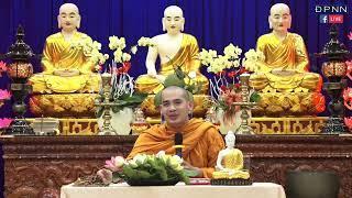 Sư phước Toàn giảng đề tài: Tiểu kinh Phương quảng  - 25/04/2019.