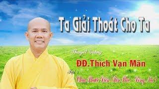 Ta Giải Thoát Cho Ta