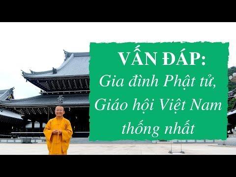 Vấn đáp: Gia đình Phật tử, Giáo hội Việt Nam thống nhất