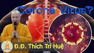 Cách phòng tranh Corona Virus hiệu quả || Thầy Thích Trí Huệ