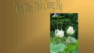 DỌN BÀN THỜ CÚNG MẸ - Nhạc Võ Tá Hân - Thơ Hoang Phong - Ca sĩ Xuân Phú