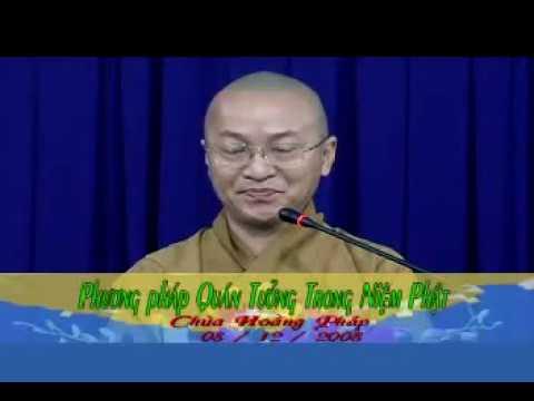 Kinh niệm Phật ba la mật 5: Phương pháp quán tưởng niệm Phật (08/12/2008) Thích Nhật Từ giảng