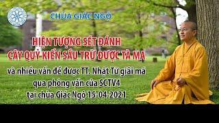 TT. Thích Nhật Từ trả lời phỏng vấn SCTV4 tại chùa Giác Ngộ ngày 15-04-2021