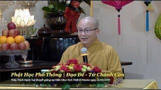 Thích Hạnh Tuệ | Phật Học Phổ Thông - Tứ Chánh Cần