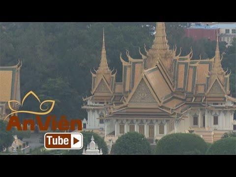 Campuchia – Đất Phật Angkor: Phnom Penh, Kinh đô Phật giáo Angkor