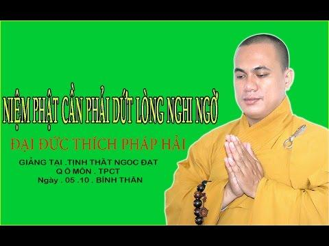 Niệm Phật Cần Phải Dứt Lòng Nghi Ngờ