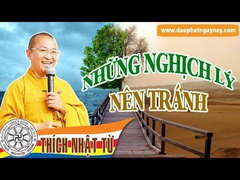 Những nghịch lý nên tránh (28/01/2012) video do Thích Nhật Từ giảng