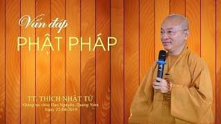 Vấn đáp Phật học tại Trường TCPH Đà Nẵng - TT. Thích Nhật Từ