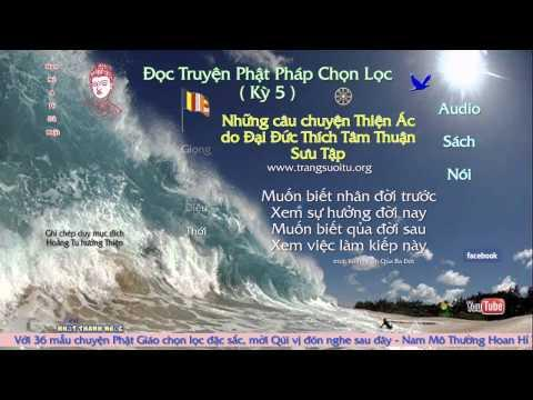Đọc Truyện Phật Pháp Chọn Lọc (Kỳ 5)