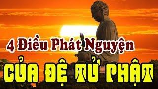 Bốn Điều Phát Nguyện Của Đệ Tử Phật
