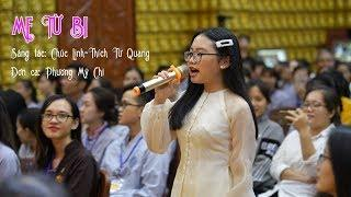 Ca khúc: Mẹ từ bi - Tiếng hát: Phương Mỹ Chi