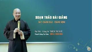 Bát Chánh Đạo - Chánh Định || Thầy Thích Trí Huệ