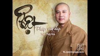 Phật Pháp vấn đáp livestream (mới nhất) - Thầy Thích Pháp Hòa