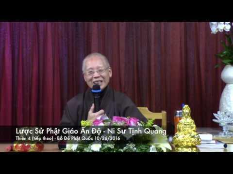 Lược Sử Phật Giáo Ấn Độ - Thiên 4 (tiếp theo - P1)