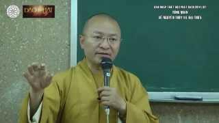 Dẫn nhập Triết học PG (2014) 02: Tổng quan về Nguyên thủy và Đại thừa