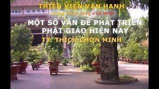 Một số vấn đề phát triển Phật giáo hiện nay