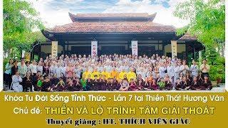 Thiền và Lộ Trình Tâm Giải Thoát - HT. Thích Viên Giác