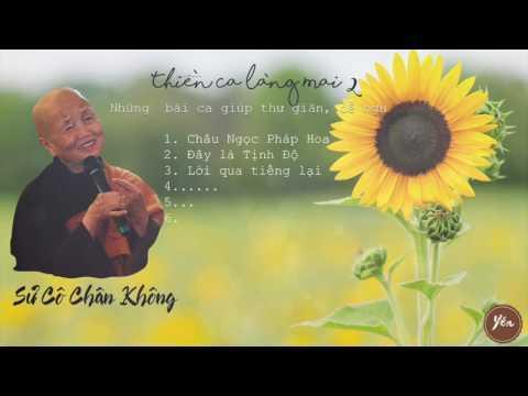 Thiền ca Làng Mai 2: Sư Cô Chân Không