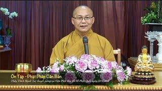 Thích Hạnh Tuệ | Ôn Tập Phật Pháp Căn Bản