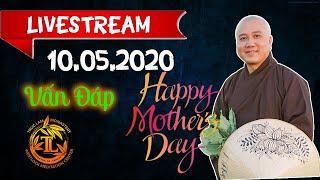 10.05.2020 Mother's Day - Vấn Đáp Trực Tuyến - Thầy Thích Pháp Hòa