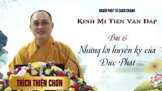 Kinh Mi Tiên - Bài 6: Nhưng lời huyền ký của Đức Phật